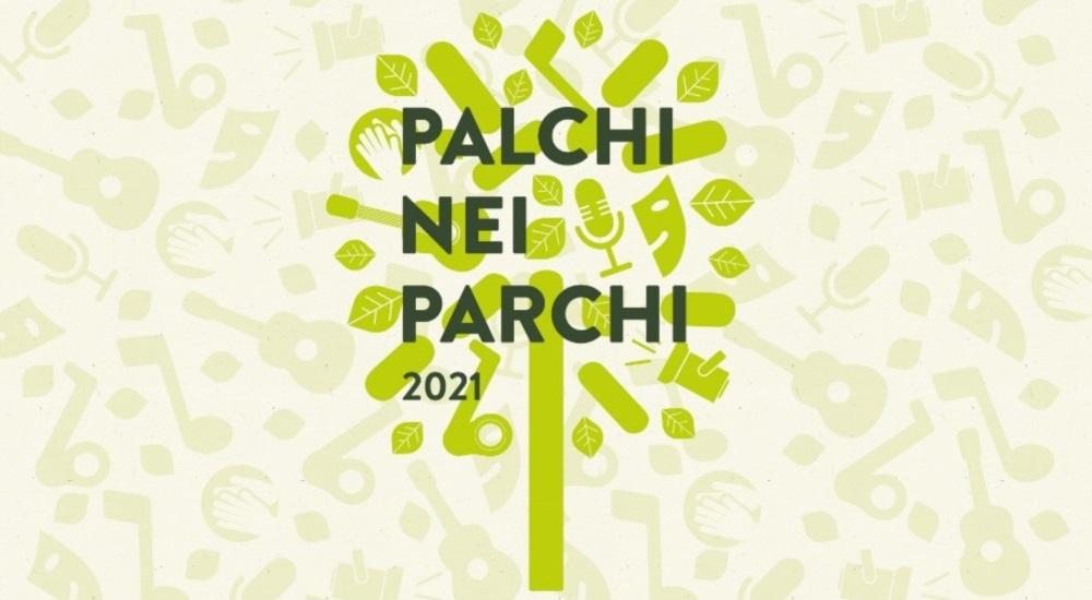 In scena tra il 29 maggio e il 3 settembre: PALCHI NEI PARCHI